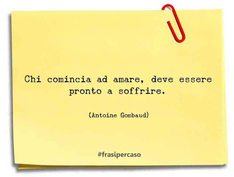 Una citazione di Antoine Gombaud by FrasiPerCaso.it