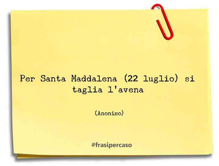 Per Santa Maddalena (22 luglio) si taglia l'avena