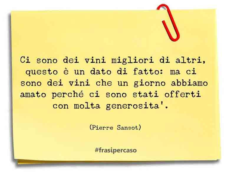 Una citazione di Pierre Sansot by FrasiPerCaso.it