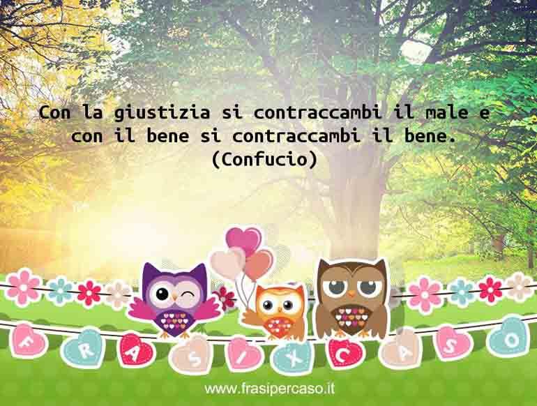 Una citazione di Confucio by FrasiPerCaso.it