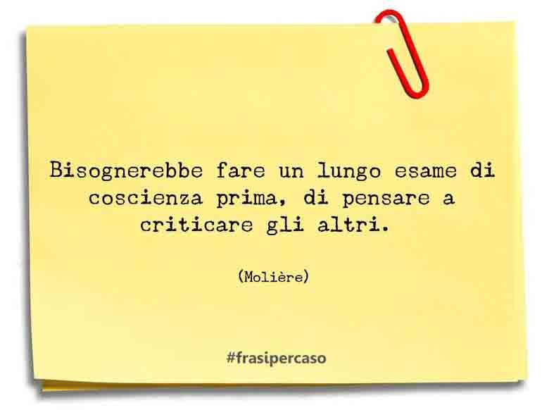Una citazione di Molière by FrasiPerCaso.it
