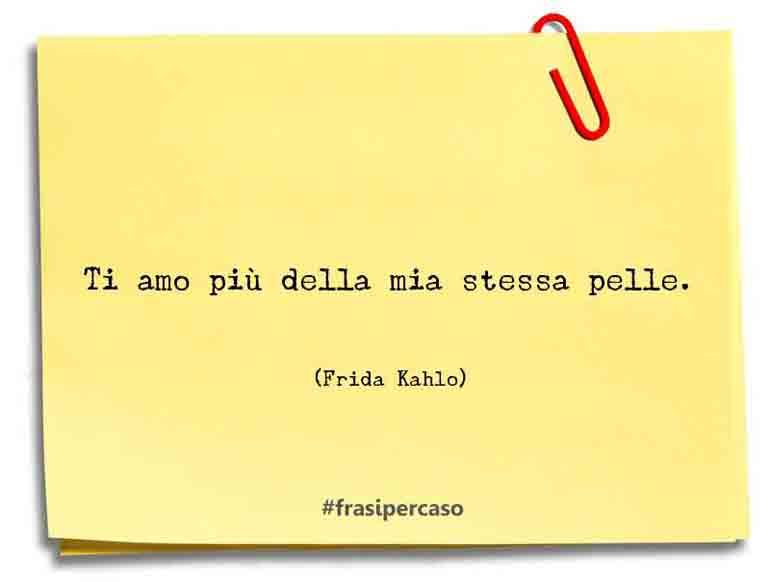 Una citazione di Frida Kahlo by FrasiPerCaso.it
