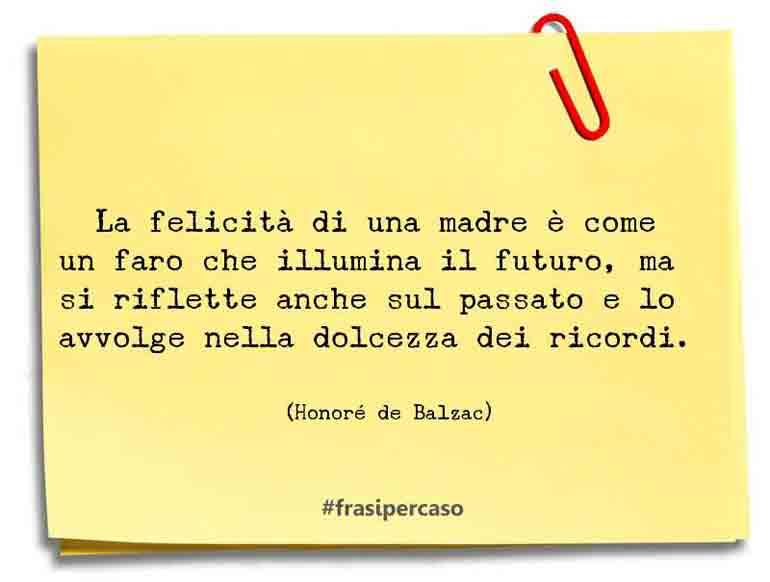 Una citazione di Honoré de Balzac by FrasiPerCaso.it